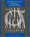 The Six Sigma Fieldbook: How DuPont Successfully Implemented the Six Sigma Breakthrough Management Strategy - Mikel J. Harry, Don R. Linsenmann