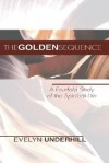 The Golden Sequence - Evelyn Underhill