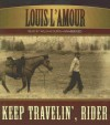 Keep Travelin', Rider - Louis L'Amour, William Dufris