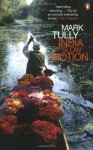 India In Slow Motion - Mark Tully