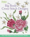 Big Book of Cross-Stitch Design: Over 900 Simple-to-Sew Decorative Motifs - Reader's Digest Association, Reader's Digest Association