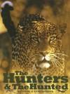 The Hunters & the Hunted - Katherine Ammann, Karl Ammann