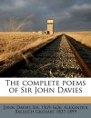 The complete poems of Sir John Davies Volume 1 - John Davies, Alexander Balloch Grosart