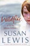 Wildfire - Susan Lewis