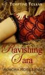 Ravishing Sara - Aurora Rose Lynn