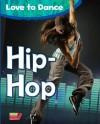 Hip-Hop - Angela Royston