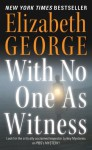 With No One As Witness - Elizabeth George, Diana Bishop