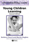 Young Children Learning - Barbara Tizard, Martin Hughes