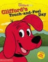 Clifford's Touch And Feel Day - Dena Neusner, Gita Lloyd, Eric Binder