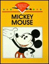 Mickey Mouse (Behind the Creation of) - Bob Italia, Rosemary Wallner
