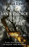 Ian's Choice (Wolves' Heat) - Odessa Lynne