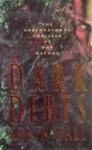 Dark Debts - Karen Hall