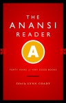 The Anansi Reader: Forty Years of Very Good Books - Lynn Coady