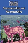 The Mystery Animals of the Brtish Isles: Gloucestershire and Worcestershire - Paul Williams