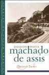 Quincas Borba (Library of Latin America) - Machado de Assis, Gregory Rabassa, David T. Haberly, Celso Favaretto