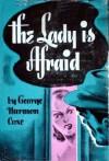 The Lady is Afraid - George Harmon Coxe