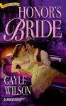 Honor's Bride - Gayle Wilson