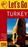 Let's Go Turkey 2000 - Let's Go Inc.