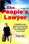 The People's Lawyer - Philip Ells