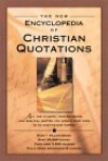 The New Encyclopedia of Christian Quotations - Mark Water