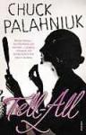 Tell-All - Chuck Palahniuk