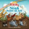 Jump at the Sun: Noah Builds an Ark - Bible Classics (Jump at the Sun Bible Classics) - Maryn Roos