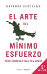 El Arte Del Minimo Esfuerzo / The Art of Giving the Least of Yourself - Barbara Berckhan