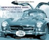 Mercedes-Benz 300SL: Gullwings and Roadsters 1954-1964 - Karl Ludvigsen