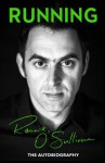 Running: The Autobiography - Ronnie O'Sullivan