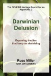 Darwinian Delusion - Russ Miller, Jim Dobkins