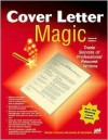 Cover Letter Magic, 2nd Edition - Wendy S. Enelow