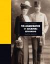The Assassination Of Archduke Ferdinand (Days Of Change) - Valerie Bodden
