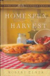 Homespun Harvest - Robert Elmer
