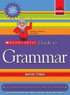 Scholastic Guide to Grammar - Marvin Terban