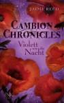 Cambion Chronicles - Violett wie die Nacht (German Edition) - Jaime Reed, Susanne Schmidt-Wussow