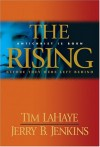 The Rising : Antichrist is Born : Before They Were Left Behind - Tim LaHaye, Jerry B. Jenkins