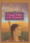 Thunder Rolling in the Mountains - Scott O'Dell, Elizabeth Hall