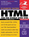 HTML for the World Wide Web with XHTML and CSS: Visual QuickStart Guide, Student Edition - Elizabeth Castro
