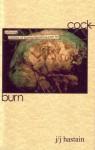 Cock Burn - J/J Hastain