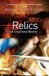 Relics: A Faye Longchamp Mystery - Mary Anna Evans