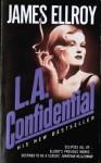 L. A. Confidential - James Ellroy
