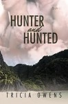 Hunter and Hunted - Tricia Owens