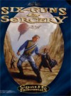 Six-guns and Sorcery (Castle Falkenstein) - Edward Bolme, Eric Floch, Angela Hyatt, Barrie Rosen, Jim Parks, Derek Quintanar, Mark Schumann, James Cambias, Chris Williams