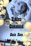 Hidden Command - Basia Rose