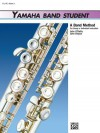 Yamaha Band Student, Book 3: Flute (Yamaha Band Method) - John Kinyon, John O'Reilly
