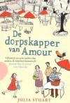 De dorpskapper van Amour - Julia Stuart, Hans Verbeek