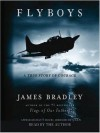 Flyboys: A True Story of Courage (Audio) - James Bradley