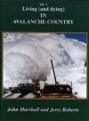 Living and Dying in Avalanche Country Vol. I - John Marshall, Jerry Roberts