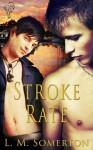 Stroke Rate - L.M. Somerton