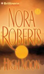 High Noon - Susan Ericksen, Nora Roberts